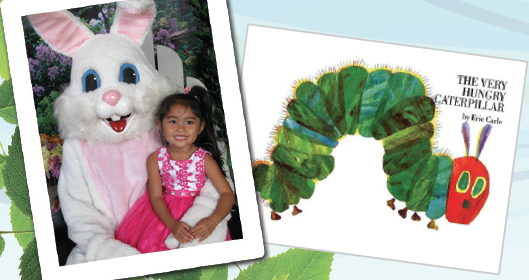 Very Special Storytime with the Easter Bunny and the Very Hungry Caterpillar