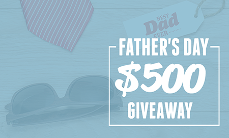 $500 Father's Day Giveaway