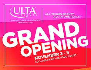 Ulta Grand Opening Weekend Nov. 3-5