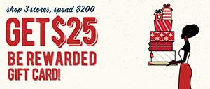 Be Rewarded with a $25 Gift Card Just for Shopping!