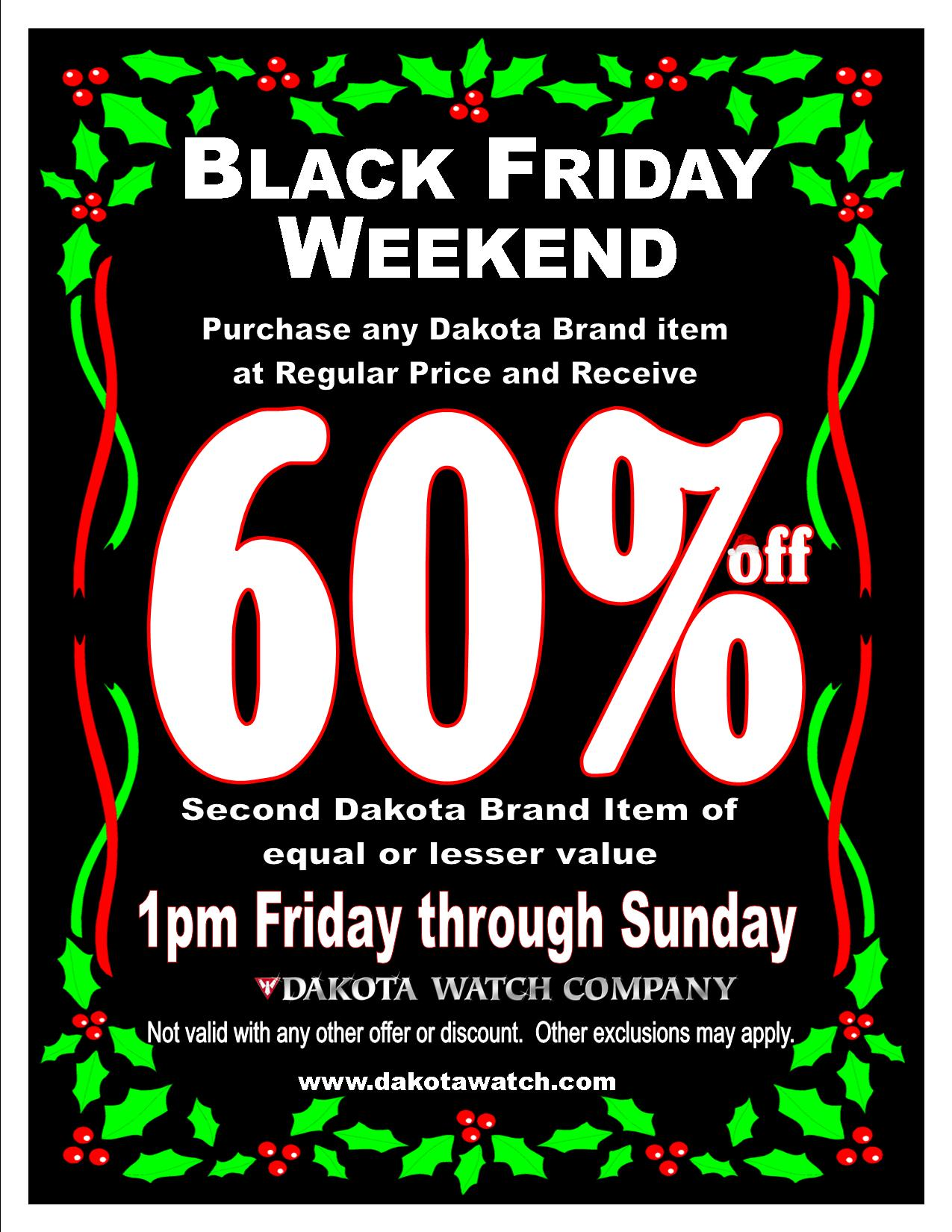 Dakota Black Friday Weekend Sale!