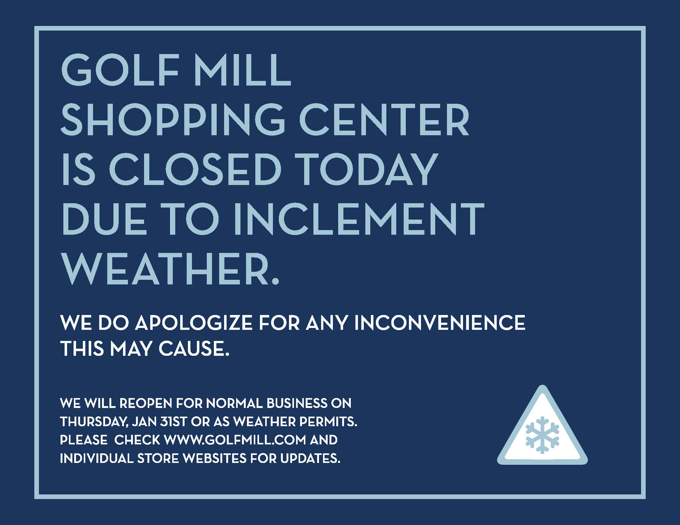 Golf Mill Shopping Center will be closed Wednesday, January 30