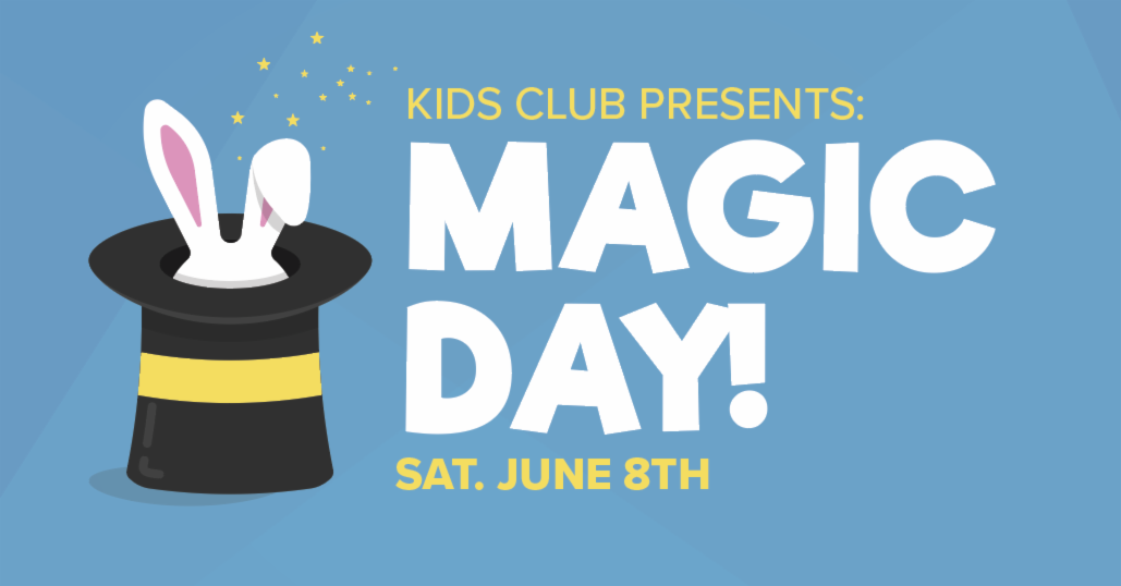 Kids Club: Magic Day