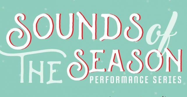 Sounds of the Season: Performance Series