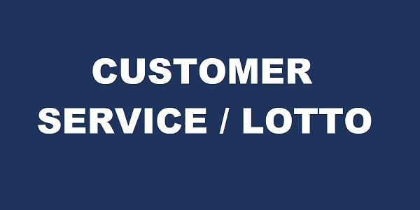 Customer Service/ Lotto